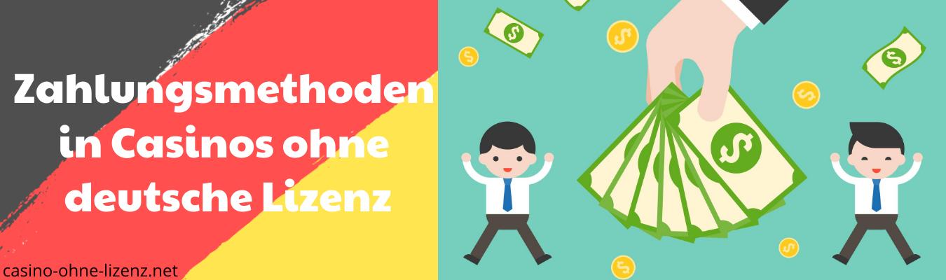 Zahlungsmethoden in Casinos ohne deutsche Lizenz